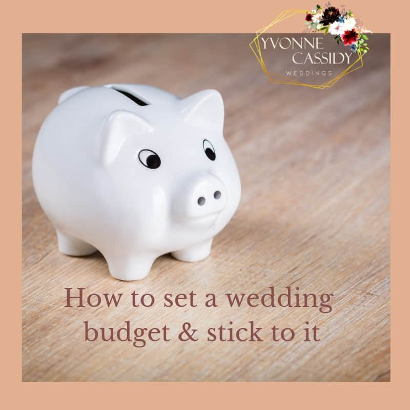 How to set a wedding budget - 9 top tips